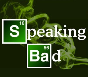 """Speaking Bad"": Eight Tips from ""Breaking Bad"""